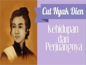 Cut Nyak Dhien Dalam Sejarah Indonesia